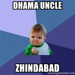 Success Kid - Dhama uncle zhindabad