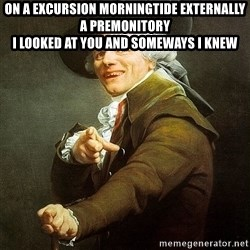 Ducreux - On a excursion morningtide externally a premonitory  I looked at you and someways I knew