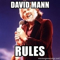 Kenny Rogers - David mann  Rules