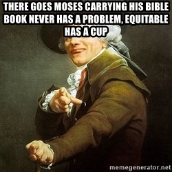 Ducreux - There goes Moses carrying his bible book
