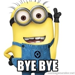 Despicable Me Minion - bye bye
