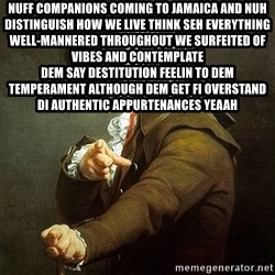 Ducreux - Nuff companions coming to Jamaica and nuh distinguish how we live