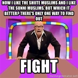 Harry Hill Fight - Now I like the shiite Muslims and I like the SUNNI Muslims, but which it BETTER? There's only one way to find out Fight