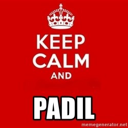 Keep Calm 2 - padil