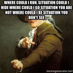 Ducreux - Where could I run, situation could I hide