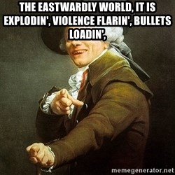Ducreux - The eastwardly world, it is explodin',