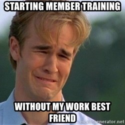 Dawson Crying - Starting member training Without my work best friend