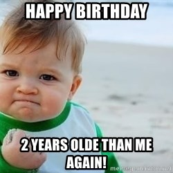 fist pump baby - happy birthday 2 years olde than me again!