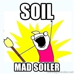 All the things - SOIL Mad soiler