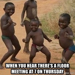 Dancing African Kid - WHEN YOU HEAR THERE'S A FLOOR MEETING AT 7 ON THURSDAY