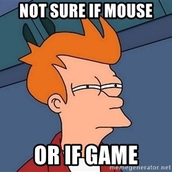 Futurama Fry - not sure if mouse or if game