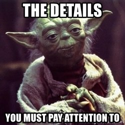 Yoda - The details You must pay attention to