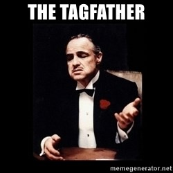 The Godfather - The Tagfather