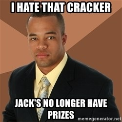 Successful Black Man - I HAte That Cracker Jack's no longer have prizes