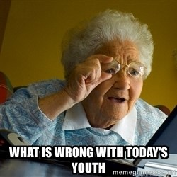 Internet Grandma Surprise - What is wrong with today's youth