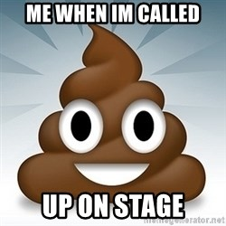 Facebook :poop: emoticon - me when im called up on stage