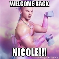 Unicorn Boy - WELCOME BACK nICOLE!!!