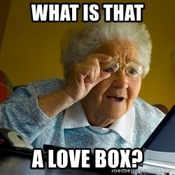 Internet Grandma Surprise - What is that A love box?