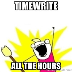 x all the y - TIMEWRITE ALL THE HOURS