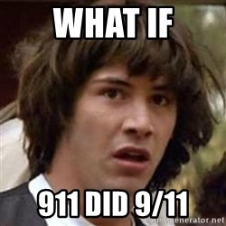 Conspiracy Keanu - what if 911 did 9/11