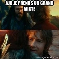 Never Have I Been So Wrong - ajd je prends un grand mixte