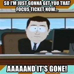 And it's gone - So I'm just gonna get you that focus Ticket now... Aaaaand it's gone!