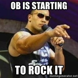 Dwayne 'The Rock' Johnson - OB is starting  to rock it