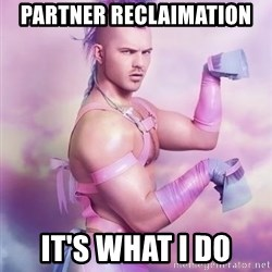 Unicorn Boy - Partner Reclaimation It's what i do