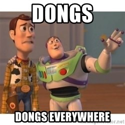 Toy story - Dongs Dongs everywhere