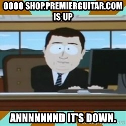 And it's gone - oooo shop.premierguitar.com is up annnnnnnd it's down.