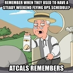 Pepperidge Farm Remembers Meme - Remember when they used to have a steady weekend flying ops schedule? ATCALS remembers