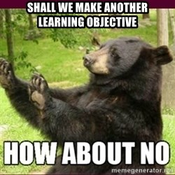 How about no bear - Shall we make another     learning objective