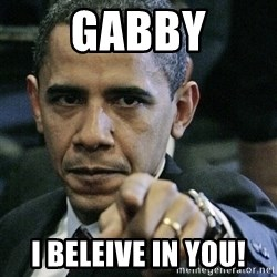 Pissed off Obama - Gabby I beleive in you!