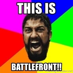 sparta - This is Battlefront!!