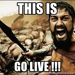 This Is Sparta Meme - This Is Go LiVE !!!