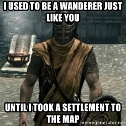 skyrim whiterun guard - i used to be a wanderer just like you until i took a settlement to the map
