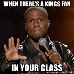Kevin Hart - When there's a KINgs Fan In Your Class
