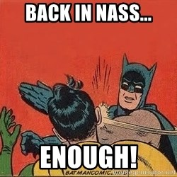 batman slap robin - Back in Nass... Enough!