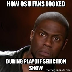 kevin hart nigga - How OSU fans looked During playoff selection show
