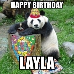 Happy Birthday Panda - Happy birthday Layla