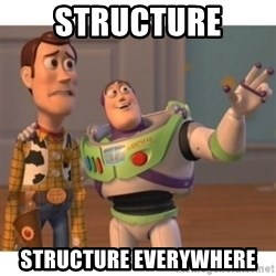 Toy story - structure structure everywhere