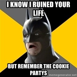 Bad Factman - i know i ruined your life  but remember the cookie partys