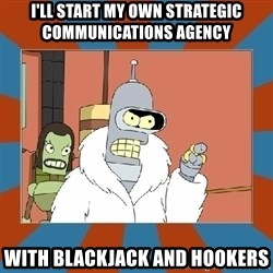 Blackjack and hookers bender - I'LL START MY own strategic communications agency with blackjack and hookers