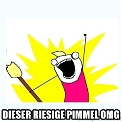 All the things - Dieser riesige Pimmel OMG