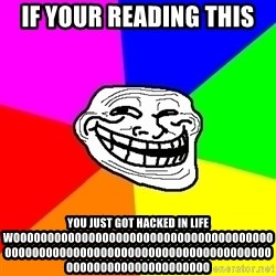 Trollface - if your reading this  you just got hacked in life woooooooooooooooooooooooooooooooooooooooooooooooooooooooooooooooooooooooooooooooooooooooooooooooooo