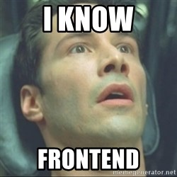 i know kung fu - i know frontend