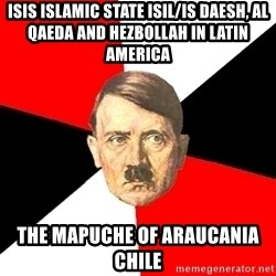 Advice Hitler - ISIS Islamic State ISIL/IS Daesh, Al Qaeda and Hezbollah in Latin America The Mapuche of Araucania Chile