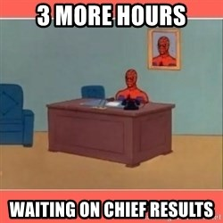 Masturbating Spider-Man - 3 more hours WAITING ON CHIEF RESULTS