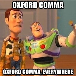 Consequences Toy Story - Oxford comma oxford comma, everywhere