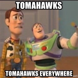 Buzz - Tomahawks Tomahawks everywhere